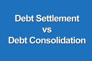 What is Debt Consolidation versus Debt Settlement